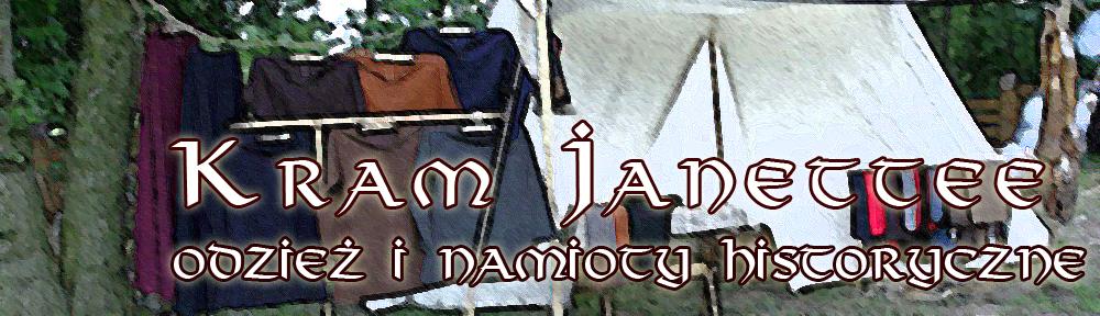 Kram Janette – odzież i namioty historyczne